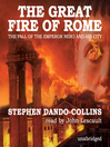 The Great Fire of Rome (MP3): The Fall of the Emperor Nero and His City