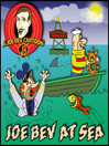 Joe Bev at Sea (MP3): A Joe Bev Cartoon Collection, Volume 2