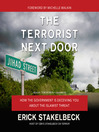 The Terrorist Next Door (MP3): How the Government is Deceiving You About the Islamist Threat
