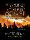 The Coming Economic Collapse (MP3): How You Can Thrive When Oil Costs $200 a Barrel