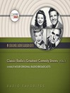 Classic Radio's Greatest Comedy Shows, Volume 1 (MP3)