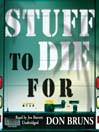 Stuff to Die For (MP3): Stuff Series, Book 1