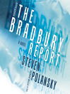 The Bradbury Report (MP3): A Novel