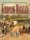 Kennesaw Mountain (MP3): Sherman, Johnston, and the Atlanta Campaign