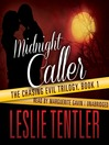 Midnight Caller (MP3): Chasing Evil Trilogy Series, Book 1