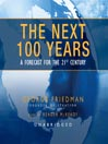 The Next 100 Years (MP3): A Forecast for the 21st Century