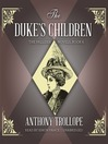 The Duke's Children (MP3): Palliser Series, Book 6