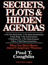 Secrets, Plots & Hidden Agendas (MP3): What You Don't Know about Conspiracy Theories