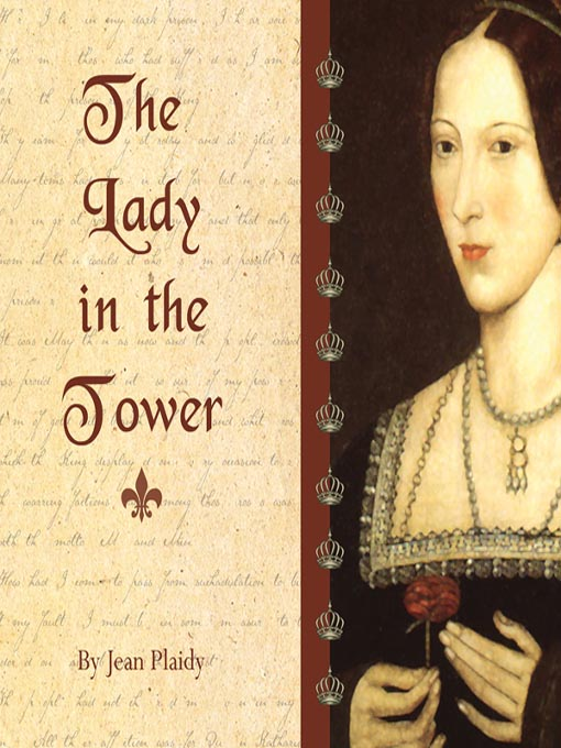 The Lady in the Tower: The Wives of Henry VIII (MP3): Queens of England Series, Book 4