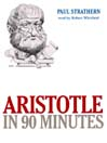 Aristotle in 90 Minutes (MP3)