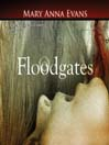 Floodgates (MP3): Faye Longchamp Mystery, Book 5