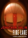 Fire Lake (MP3): Harry Stoner Mystery Series, Book 7