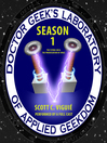 Doctor Geek's Laboratory, Season 1 (MP3)