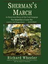 Sherman's March (MP3): An Eyewitness History of the Cruel Campaign that Helped End a Crueler War