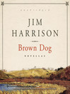 Brown Dog (MP3): Novellas