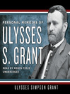 Personal Memoirs of Ulysses S. Grant (MP3)