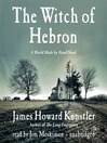 The Witch of Hebron (MP3): World Made by Hand Series, Book 2