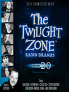 The Twilight Zone Radio Dramas, Volume 20 (MP3)