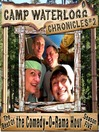 The Camp Waterlogg Chronicles 2 (MP3): Happy Birthday, Uncle Goopie!