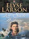 For Such a Time (MP3): Women of Valor Series, Book 1
