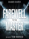 Farewell to the Master (MP3)