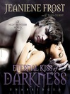 Eternal Kiss of Darkness (MP3): Night Huntress World Series, Book 2