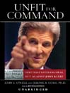 Unfit for Command (MP3): Swift Boat Veterans Speak Out Against John Kerry