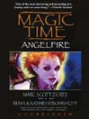 Angelfire (MP3): Magic Time Series, Book 2