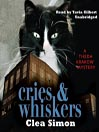 Cries & Whiskers (MP3): Theda Krakow Mystery Series, Book 3