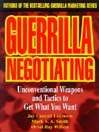 Guerrilla Negotiating (MP3): Unconventional Weapons and Tactics to Get What You Want