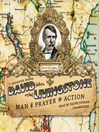 David Livingstone (MP3): Man of Prayer and Action