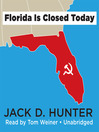 Florida Is Closed Today (MP3)
