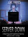 Server Down (MP3): Mad Dog and Englishman Series, Book 5