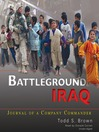 Battleground Iraq (MP3): Journal of a Company Commander