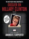 The Vast Right-Wing Conspiracy's Dossier on Hillary Clinton (MP3)
