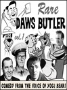 Rare Daws Butler (MP3): Comedy from the Voice of Yogi Bear!