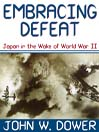 Embracing Defeat (MP3): Japan in the Wake of World War II