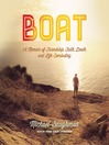 Boat (MP3): A Memoir of Friendship, Faith, Death, and Life Everlasting