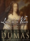 Louise de La Vallière (MP3): d'Artagnan Romance Series, Book 5