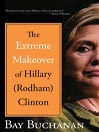 The Extreme Makeover of Hillary (Rodham) Clinton (MP3)