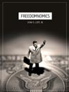 Freedomnomics (MP3): Why The Free Market Works and Freaky Theories Don't