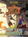 From Texas with Love (MP3): The Genius Files Series, Book 4