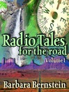 Radio Tales for the Road, Volume 1 (MP3): Transformational Journeys Through Time, Space, and Memory