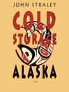 Cold Storage, Alaska (MP3)