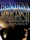The Alien Within (MP3): Voyagers Series, Volume II
