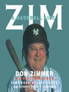 Zim (MP3): A Baseball Life