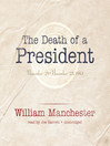 The Death of a President (MP3): November 20–November 25, 1963