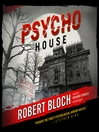 Psycho House (MP3): Psycho Series, Book 3