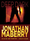 Deep, Dark (MP3): A Joe Ledger Prequel Story to the Dragon Factory