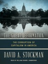 The Great Deformation (MP3): The Corruption of Capitalism in America
